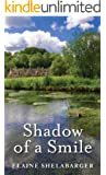 Shadow of a Smile (Shadows Series Book 3)
