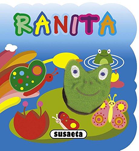 Ranita (Cuento marioneta) por Susaeta Ediciones S A