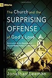 CHURCH AND THE SURPRISING OFFENSE OF GO (9marks)