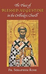 The Place of Blessed Augustine (Orthodox Theological Texts)