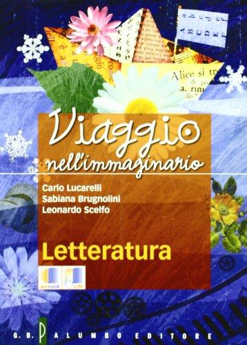Viaggio nell'immaginario. Antologia italiana. Con letteratura. Per la Scuola media. Con espansione online: 2