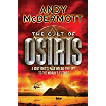 The Cult of Osiris (Wilde/Chase 5) by Andy McDermott (2009-11-12)