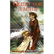 Quest for a Maid