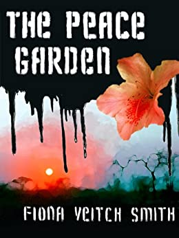 The Peace Garden by [Veitch Smith, Fiona]