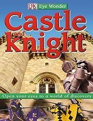 Eye Wonder: Castle and Knight by DK Publishing (2005-12-19)