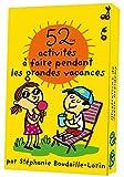Telecharger Livres 52 activites a faire pendant les grandes vacances (PDF,EPUB,MOBI) gratuits en Francaise
