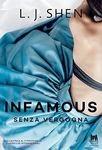 Infamous. Senza Vergogna (The Saints' series Vol. 0) di [L.J. Shen]