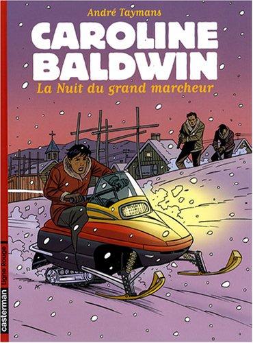 Caroline Baldwin, Tome 13 : La Nuit du grand marcheur