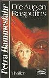 Die Augen Rasputins - Petra Hammesfahr