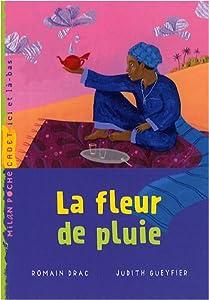 """Afficher """"La fleur de pluie"""""""