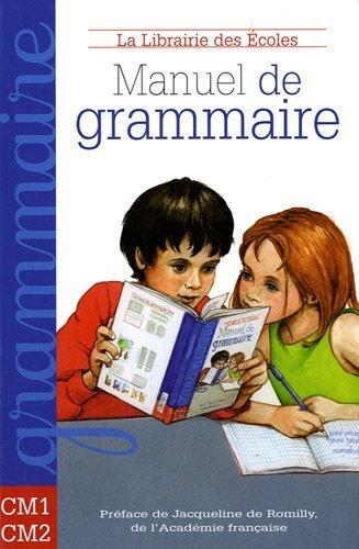 Manuel de grammaire CM1-CM2 de Annie Münzer (30 mars 2010) Relié