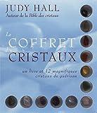 Le coffret des cristaux : Un livre et 12 magnifiqu..