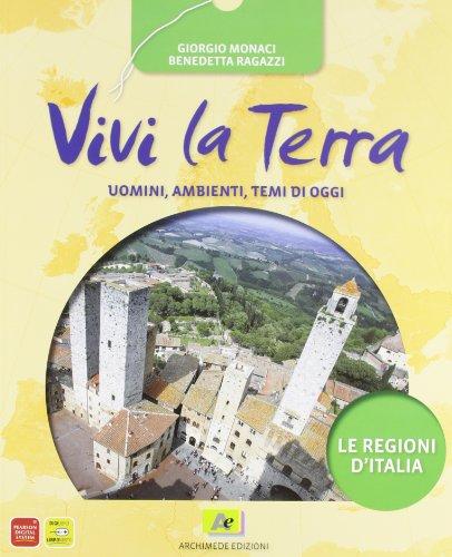 Vivi la terra. Regioni d'Italia. Con espansione online. Per la Scuola media