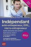 Indépendant, auto-entrepreneur, EIRL, micro-entrepreneur