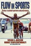 eBook Gratis da Scaricare Flow in Sports The keys to optimal experiences and performances by Susan Jackson 1999 05 19 (PDF,EPUB,MOBI) Online Italiano