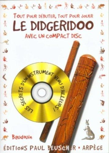 Tout pour Debuter le Didgeridoo + CD
