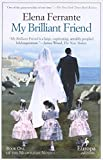 My Brilliant Friend: Neapolitan Novels, Book One: 1