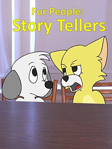 Fur People: Story Tellers