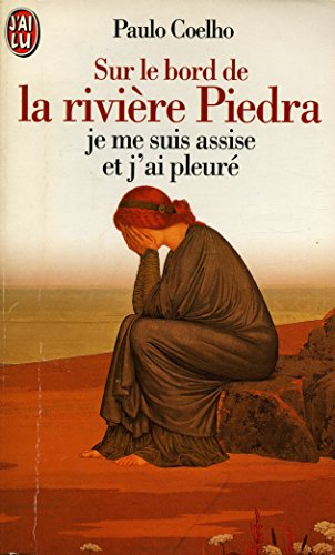 Sur le bord de la rivière Piedra / 1997 / Coelho, Paulo par Paulo Coelho