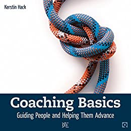 Coaching Basics: Guiding People and Helping Them Advance (Quadro Book 14) (English Edition) von [Hack, Kerstin]