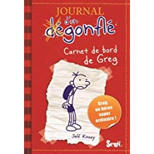 Journal d'un dégonflé 01. Carnet de bord de Greg Heffley (Journal d'un Degonfle)