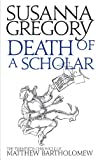 Front cover for the book Death of a Scholar by Susanna Gregory