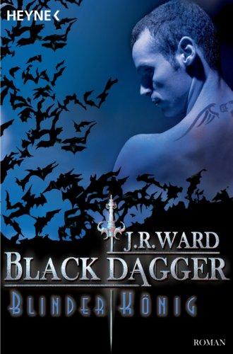 Buchseite und Rezensionen zu 'Blinder König: Black Dagger 14 - Roman' von J. R. Ward