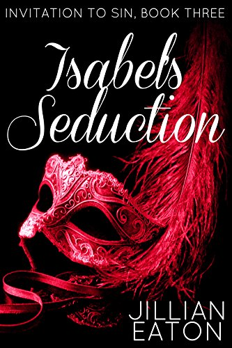 isabels-seduction-invitation-to-sin-book-3-english-edition