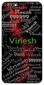 Vinesh (Godly) Name & Sign Printed All over customize & Personalized!! Protective back cover for your Smart Phone : Samsung Galaxy on5-Pro