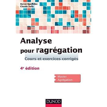 Analyse pour l'agrégation - 4e éd.