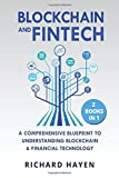 Blockchain & Fintech: A Comprehensive Blueprint to Understanding Blockchain & Financial Technology. 2 Books in 1.