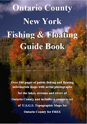 Descargar gratis Ontario County New York Fishing & Floating Guide Book: Complete fishing and floating information for Ontario County New York (New York Fishing & Floating Guide Books) Epub