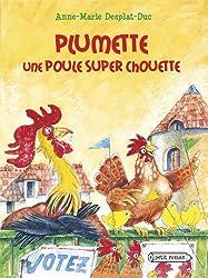 Plumette, une poule super chouette