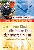 Das innere Kind, die innere Frau, den inneren Mann annehmen und integrieren (Amazon.de)