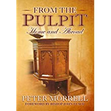 From the Pulpit: Home & Abroad