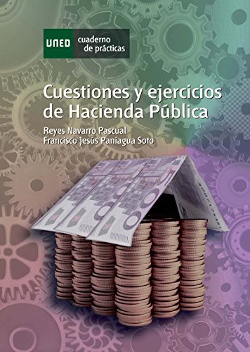 CUESTIONES Y EJERCICIOS DE HACIENDA PÚBLICA por Reyes Navarro Pascual