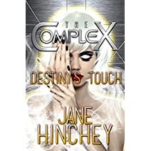 Destiny's Touch (The Complex Book 0) (English Edition)