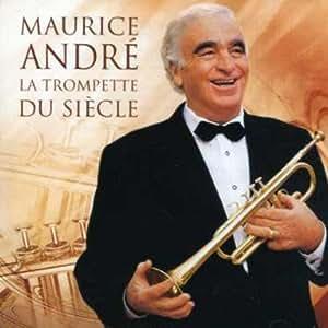 Maurice André - La Trompette du siècle (1 CD)