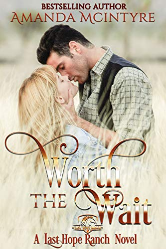 Worth the Wait (Last Hope Ranch Book 2) (English Edition)