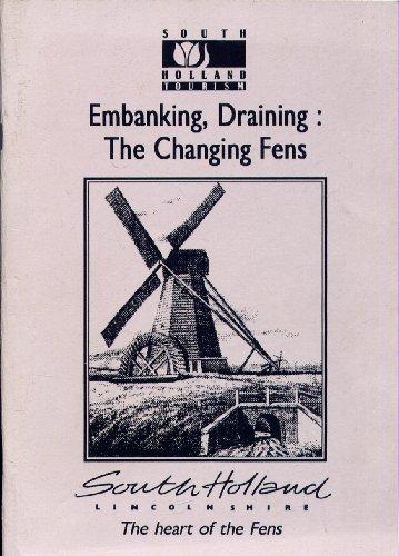 Embanking, Draining: The Changing Fens