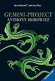 Gemini-Project (Alex Rider, Band 2)