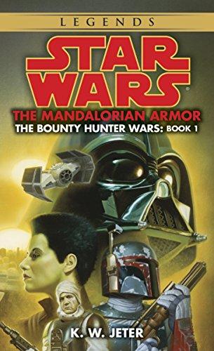The Mandalorian Armor: Star Wars Legends (The Bounty Hunter Wars) (Star Wars: The Bounty Hunter Wars - Legends, Band 1) -