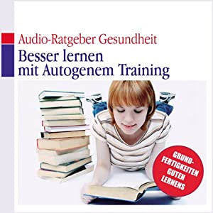 Besser lernen mit autogenem Training