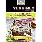 Terrines de viande: 11 recettes de Mamy, pour vous mettre en appétit (alix et ses Délices t. 7) (French Edition)