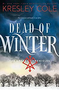 Amazon Fr Dead Of Winter The Arcana Chronicles Book 3