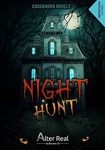 Night Hunt (Imaginaire) (French Edition)
