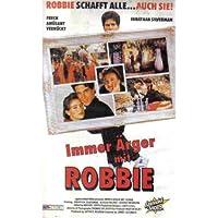 Immer Ärger mit Robbie