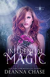 Influential Magic (Crescent City Fae Book 1) (English Edition)