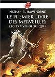 Telecharger Livres Le premier livre des merveilles Recits mythologiques (PDF,EPUB,MOBI) gratuits en Francaise
