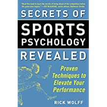 Secrets of Sports Psychology Revealed: Proven Techniques to Elevate Your Performance